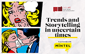 Trends and Storytelling in uncertain times